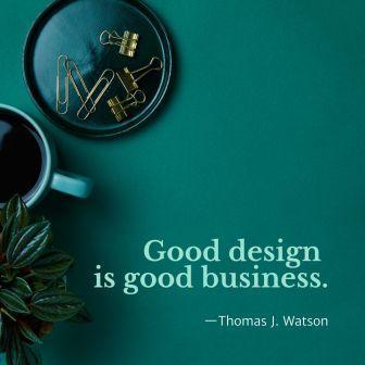 Desain yang baik adalah bisnis yang baik